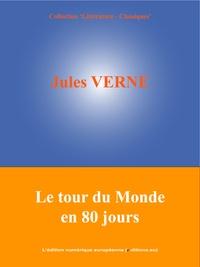 Jules Verne et  L'Edition Numérique Européenne - Le tour du Monde en 80 jours.