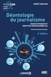 Benoît Grevisse - Déontologie du journalisme - Enjeux éthiques et identités professionnelles.