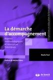 Maela Paul - La démarche d'accompagnement - Repères méthodologiques et ressources théoriques.
