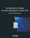 Gaël Millot - Comprendre et réaliser les tests statistiques à l'aide de R - Manuel de biostatistique.