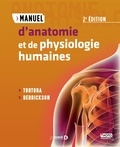 Gerard J. Tortora et Bryan Derrickson - Manuel d'anatomie et de physiologie humaines.