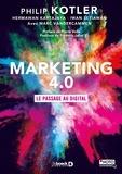 Marketing 4.0 : le passage au digital   Kotler, Philip