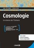 Jean-Yves Daniel et Patrick Peter - Cosmologie - La science de l'univers.