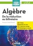 François Cottet-Emard - Algèbre - De la réduction au bilinéaire.
