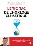 Christian de Perthuis - Le tic-tac de l'horloge climatique.