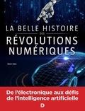 Henri Lilen - La belle histoire des révolutions numériques.