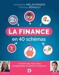 Anastasia Melachrinos et Thomas Renault - La finance en 40 schémas.