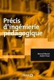 Manuel Musial et André Tricot - Précis d'ingénierie pédagogique.