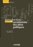 Julien Weisbein et Samuel Hayat - Introduction à la socio-histoire des idées politiques.