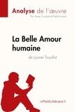 Anne Crochet et Paola Livinal - Fiche de lecture  : La Belle Amour humaine de Lyonel Trouillot (Analyse de l'oeuvre) - Comprendre la littérature avec lePetitLittéraire.fr.