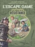 Rémi Prieur et Mélanie Vives - L'escape game Les enfants de la Résistance - L'évasion de l'aviateur anglais.