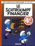 Peyo - Une histoire des Schtroumpfs  : Le Schtroumpf financier.