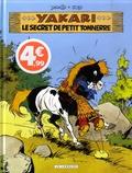 Derib et  Job - Yakari  : Le secret de Petit Tonnerre.
