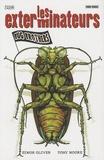 Simon Oliver et Tony Moore - Les exterminateurs Tome 1 : Bug Brothers.