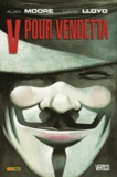V pour Vendetta / scénario, Alan Moore | Moore, Alan (1953-....). Auteur