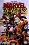 Robert Kirkman et Mark Millar - Marvel Zombies Tome 1 : La famine.