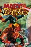 Robert Kirkman et Mark Millar - Marvel Zombies Tome 2 : Le goût de la mort.