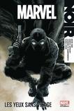David Hine et Fabrice Sapolsky - Marvel Noir Tome 1 : Les yeux sans visage.