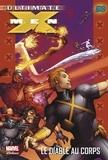 Robert Kirkman et Tom Raney - Ultimate X-Men Tome 7 : Le diable au corps.