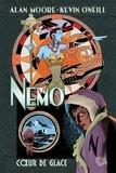 Alan Moore et Kevin O'Neill - Nemo - Coeur de glace.