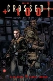 Alan Moore et Gabriel Andrade - Crossed + 100 Tome 1 : .