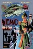 Alan Moore et Kevin O'Neill - La ligue des gentlemen extraordinaires  : Nemo - Les roses de Berlin.
