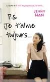 Jenny Han - Les amours de Lara Jean Tome 2 : P.S. Je t'aime toujours....