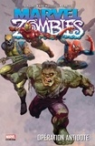 Fred Van Lente et Nick Dragotta - Marvel Zombies Tome 3 : Opération antidote.
