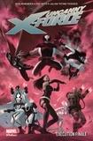 Rick Remender et Phil Noto - Uncanny X-Force Tome 4 : Exécution finale.