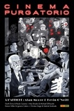 Alan Moore et Kevin O'Neill - Cinema Purgatorio Tome 2 : .