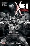 Simon Spurrier et Tan Eng Huat - X-Men : Légion Tome 2 : Car nous sommes Légion.