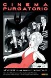 Alan Moore et Kevin O'Neill - Cinema Purgatorio Tome 3 : .