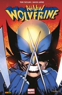 Tom Taylor et David Lopez - All-New Wolverine (2016) T01 - Les quatre soeurs.
