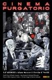 Alan Moore - Cinema Purgatorio T02.