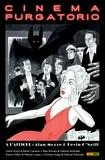 Alan Moore - Cinema Purgatorio T03.