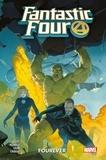 Dan Slott et Sara Pichelli - Fantastic Four Tome 1 : Fourever.