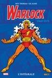 Roy Thomas et Gil Kane - Warlock, l'intégrale  : 1969-1974.