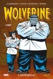 Chris Claremont et Peter David - Wolverine : L'intégrale  : 1989.