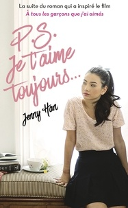 Jenny Han - Les amours de Lara Jean Tome 2 : P.S. Je t'aime toujours….