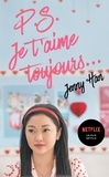 Jenny Han - Les Amours de Lara Jean T02 - P.S. Je t'aime toujours....