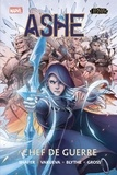 Odin Austin Shafer et Nina Vakueva - League of Legends Tome 1 : Ashe, Chef de Guerre.