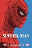 Chip Zdarsky et Mark Bagley - Spider-Man  : L'histoire d'une vie.