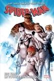 Dan Slott et Humberto Ramos - Spider-Man : Big Time Tome 2 : Le voyage fantastique.