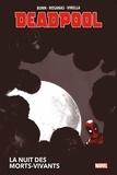 Cullen Bunn et Ramon Rosanas - Deadpool  : La nuit des morts-vivants.