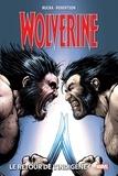 Greg Rucka et Darick Robertson - Wolverine Tome 2 : Le retour de l'indigène.