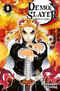 Koyoharu Gotouge - Demon Slayer Tome 8 : .