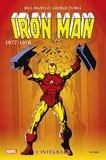 Bill Mantlo et Gerry Conway - Iron Man l'Intégrale  : 1977-1978.