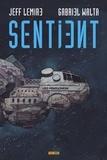 Jeff Lemire et Gabriel Walta - Sentient.
