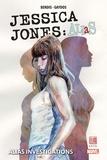 Brian Michael Bendis et Michael Gaydos - Jessica Jones : Alias Tome 1 : .