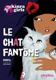 Moka - Kinra Girls - Le chat fantôme - Tome 2.